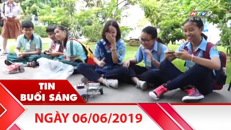 Bản Tin Buổi Sáng 06/06/2019