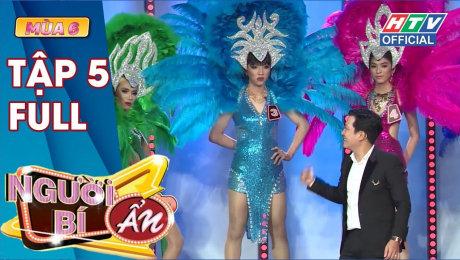 Xem Show TV SHOW Người Bí Ẩn Mùa 6 Tập 05 : Hiền Hồ tỉnh bơ trước lưới thính của Anh Đức, Song Luân HD Online.