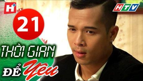 Xem Phim Tình Cảm - Gia Đình Thời Gian Để Yêu Tập 21 HD Online.