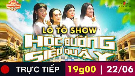 Lô Tô Hương Nam - Học đường siêu quậy