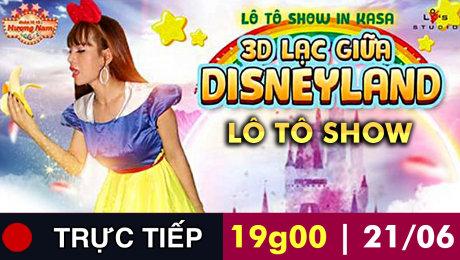 Lô Tô Hương Nam - 3D Lạc giữa Disneyland