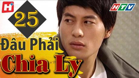 Xem Phim Tình Cảm - Gia Đình Đâu Phải Chia Ly Tập 25 HD Online.