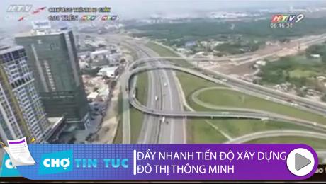 Xem Clip Đẩy Nhanh Tiến Độ Xây Dựng Đô Thị Thông Minh HD Online.