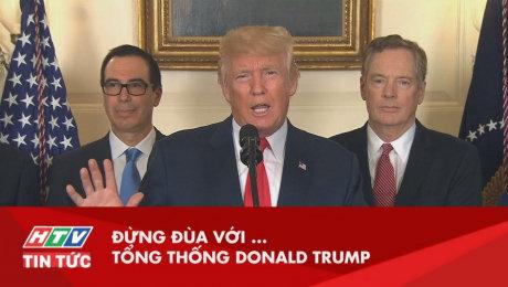 Xem Clip Đừng Đùa Với Tổng Thống Donald Trump HD Online.