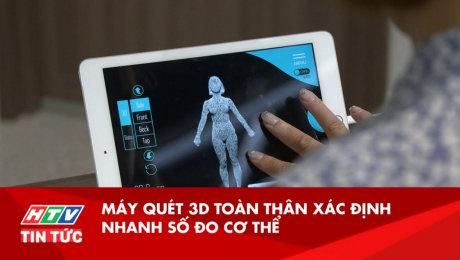 Máy Quét 3D Toàn Thân Xác Định Nhanh Số Đo Cơ Thể