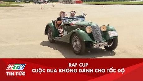 Xem Clip Raf Cup - Cuộc Đua Không Dành Cho Tốc Độ HD Online.