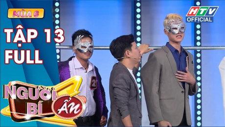 Xem Show TV SHOW Người Bí Ẩn Mùa 6 Tập 13 : Xuân Nghị liên tục thả thính Nam Thư và cái kết HD Online.