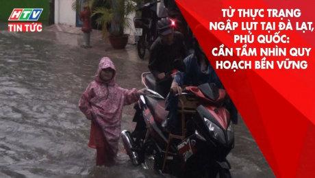 Xem Clip Từ Thực Trạng Ngập Lụt : Cần Tầm Nhìn Quy Hoạch Bền Vững HD Online.