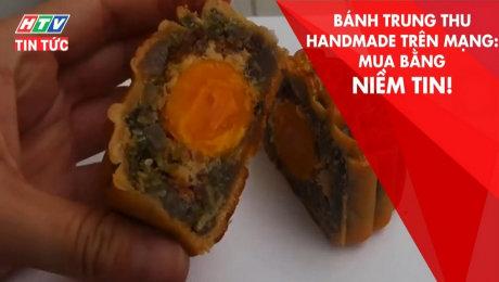 Xem Clip Bánh Trung Thu Handmade Trên Mạng: Mua Bằng Niềm Tin HD Online.