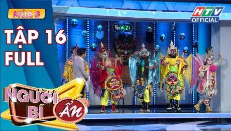Xem Show TV SHOW Người Bí Ẩn Mùa 6 Tập 16 : Cuộc thách đấu giữa Trấn Thành - Việt Hương và Tiến Luật HD Online.