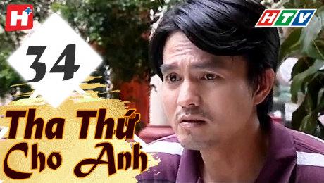 Xem Phim Tình Cảm - Gia Đình Tha Thứ Cho Anh Tập 34 HD Online.