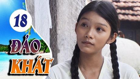 Xem Phim Tình Cảm - Gia Đình Đảo Khát Tập 18 HD Online.
