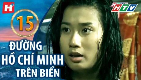 Xem Phim Hình Sự - Hành Động  Đường Hồ Chí Minh Trên Biển Tập 15 HD Online.