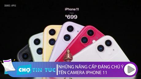 Những Nâng Cấp Đáng Chú Ý Trên Camera Iphone 11