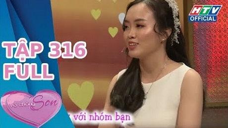 Xem Show TV SHOW Vợ Chồng Son Tập 316 : Xúc động chuyện chàng trai mượn nhẫn để cầu hôn vợ HD Online.