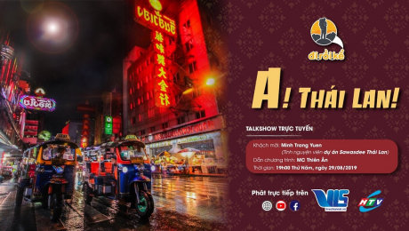 Đi Rồi Kể : Thái Lan