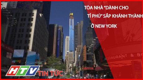 Tòa Nhà Dành Cho Tỉ Phú Sắp Khánh Thành Ở New York