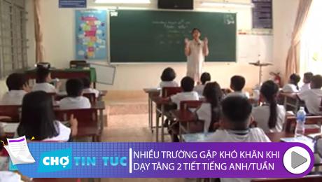 Nhiều Trường Gặp Khó Khi Dạy Tăng 2 Tiết Tiếng Anh/Tuần