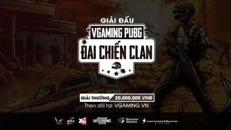 Trailer VGAMING PUBG - ĐẠI CHIẾN CLAN