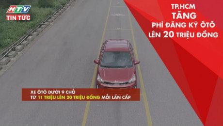 Xem Clip TP.HCM Tăng Phí Đăng Ký Ôtô Lên 20 Triệu Đồng HD Online.