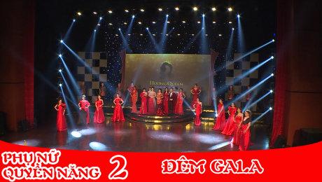 Xem Show TV SHOW Phụ Nữ Quyền Năng 2 Tập 52 : Đêm Gala HD Online.