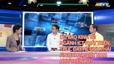 Xem Clip Dự Báo Kinh Tế: Ngành Ict Phát Triển, Thúc Đẩy Hệ Sinh Thái Fintech Tại Việt Nam Như Thế Nào? HD Online.