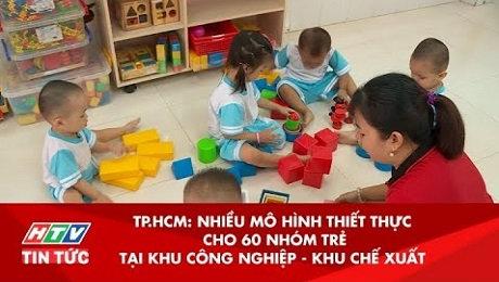 Xem Clip TP.HCM : Nhiều Mô Hình Thiết Thực Cho 60 Nhóm Trẻ Tại Các Khu Công Nghiệp HD Online.