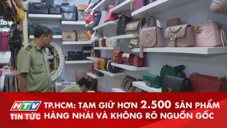 Xem Clip Tạm Giữ Hơn 2.500 Sản Phẩm Thời Trang Hàng Nhái Và Không Rõ Nguồn Gốc HD Online.