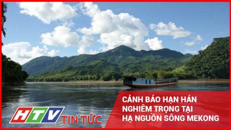 Cảnh Báo Hạn Hán Nghiêm Trọng Tại Hạ Nguồn Sông Mekong