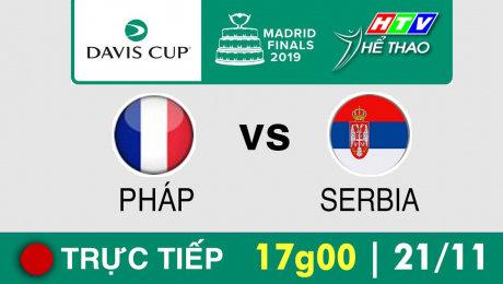 Trực tiếp :  Davis Cup 2019 -  PHÁP vs SERBIA
