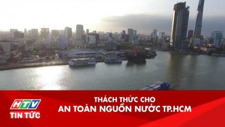 Xem Clip Thách Thức Cho An Toàn Nguồn Nước TP.HCM HD Online.