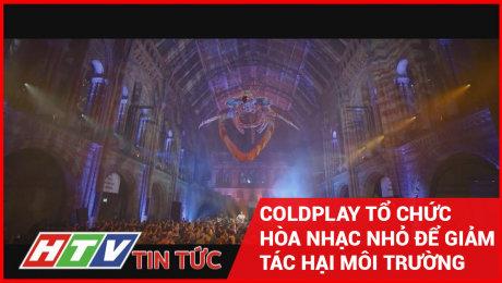Xem Clip Coldplay Tổ Chức Hòa Nhạc Nhỏ Để Giảm Tác Hại Môi Trường HD Online.