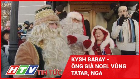 Xem Clip Kysh Babay - Ông Già Noel Vùng Tatar, Nga HD Online.