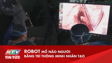 Robot Mổ Não Người Bằng Trí Thông Minh Nhân Tạo