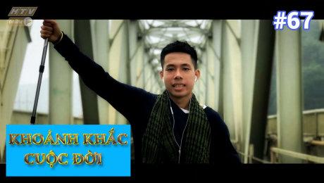 Xem Show TV SHOW Khoảnh Khắc Cuộc Đời Tập 67 : Bùi Quang Huy - Luôn đam mê vượt giới hạn bản thân HD Online.
