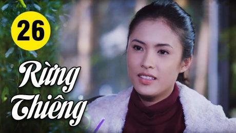 Xem Phim Hình Sự - Hành Động  Rừng Thiêng Tập 26 HD Online.