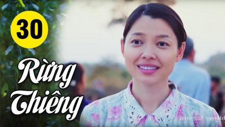 Xem Phim Hình Sự - Hành Động  Rừng Thiêng Tập 30 HD Online.