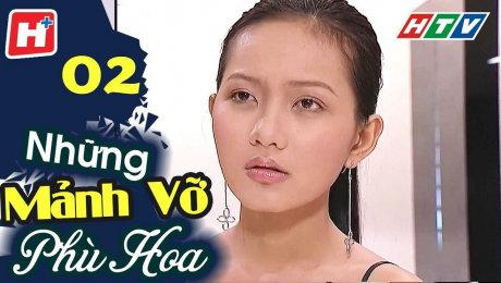 Xem Phim Tình Cảm - Gia Đình Những Mảnh Vỡ Phù Hoa Tập 02 HD Online.