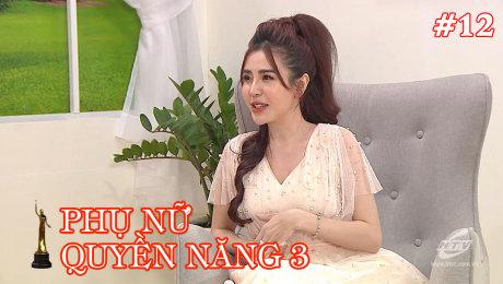 Xem Show TV SHOW Phụ Nữ Quyền Năng 3 Tập 12 : Doanh Nhân Hà Thị Tuyết Khanh HD Online.