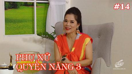 Xem Show TV SHOW Phụ Nữ Quyền Năng 3 Tập 14 : Ca sĩ Mỹ Lệ HD Online.