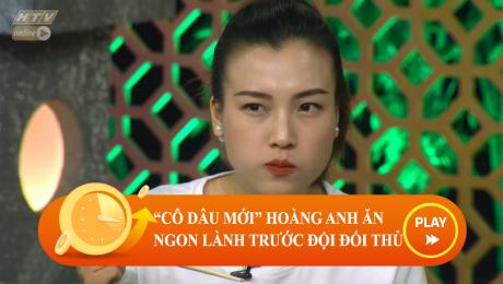 """Xem Show CLIP HÀI """"Cô Dâu Mới"""" Hoàng Oanh Ăn Ngon Lành Trước Mặt Đối Thủ HD Online."""