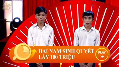 Xem Show CLIP HÀI Hai Nam Sinh Quyết Lấy 100 Triệu Của Chương Trình HD Online.