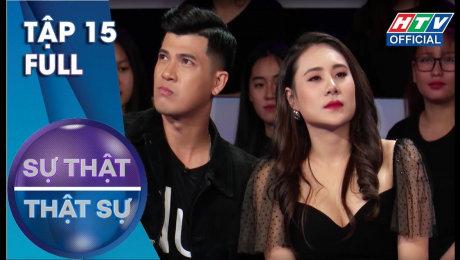 Xem Show TV SHOW Sự Thật Thật Sự Tập 15 : Lu Dương và Cẩm Hò bị xua đuổi không thương tiếc HD Online.