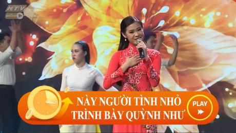 """Xem Show CLIP HÀI Quỳnh Như biểu diễn """"Này Người Tình Nhỏ"""" ngọt ngào HD Online."""