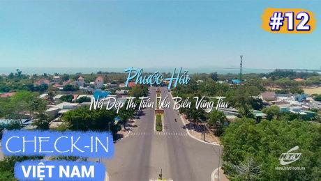 Xem Show TV SHOW Việt Nam - Điểm đến hôm nay Tập 12 :  Phước Hải - Nét Đẹp Thị Trấn Ven Biển Vũng Tàu HD Online.