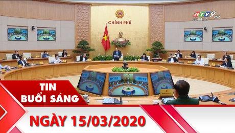 Xem Clip Bản Tin Buổi Sáng 15/03/2020 HD Online.
