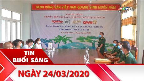 Bản Tin Buổi Sáng 24/03/2020