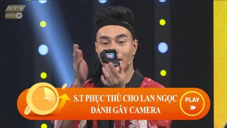 Xem Show CLIP HÀI S.T phục thù cho Lan Ngọc đánh gãy camera HD Online.
