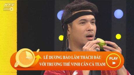 Xem Show CLIP HÀI Lê Dương Bảo Lâm thách Trương Thế Vinh cân team  HD Online.