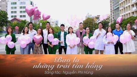 Bao La Những Trái Tim Hồng ( MV ) Immense Pink Hearts - Bài hát Tri ân các Y Bác Sĩ